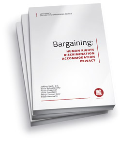 Bargaining: Human Rights, Discrimination, Accommodation, Privacy