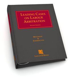 Leading Cases on Labour Arbitration Loose-Leaf Binder