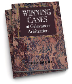 Winning Cases at Grievance Arbitration